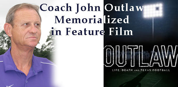 Coach John Outlaw Memorialized in Feature Film