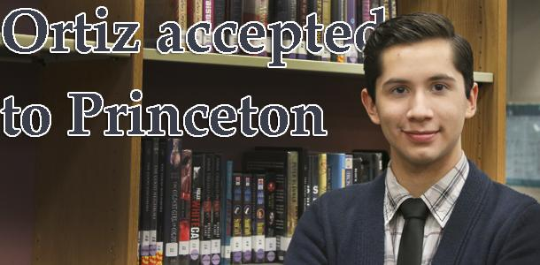 Sebastian Ortiz will attend Princeton University this fall with a full-ride scholarship.