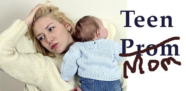 From Teen Prom to Teen Mom