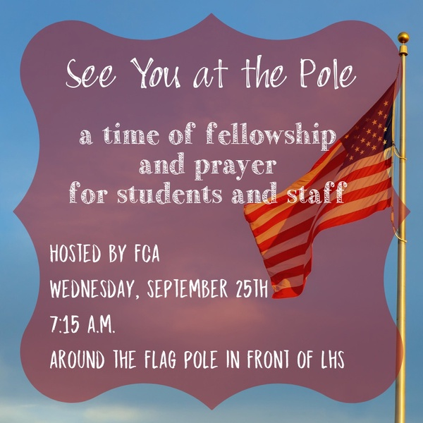 FCA sponsors invite students and staff to pray at the flagpole Wednesday